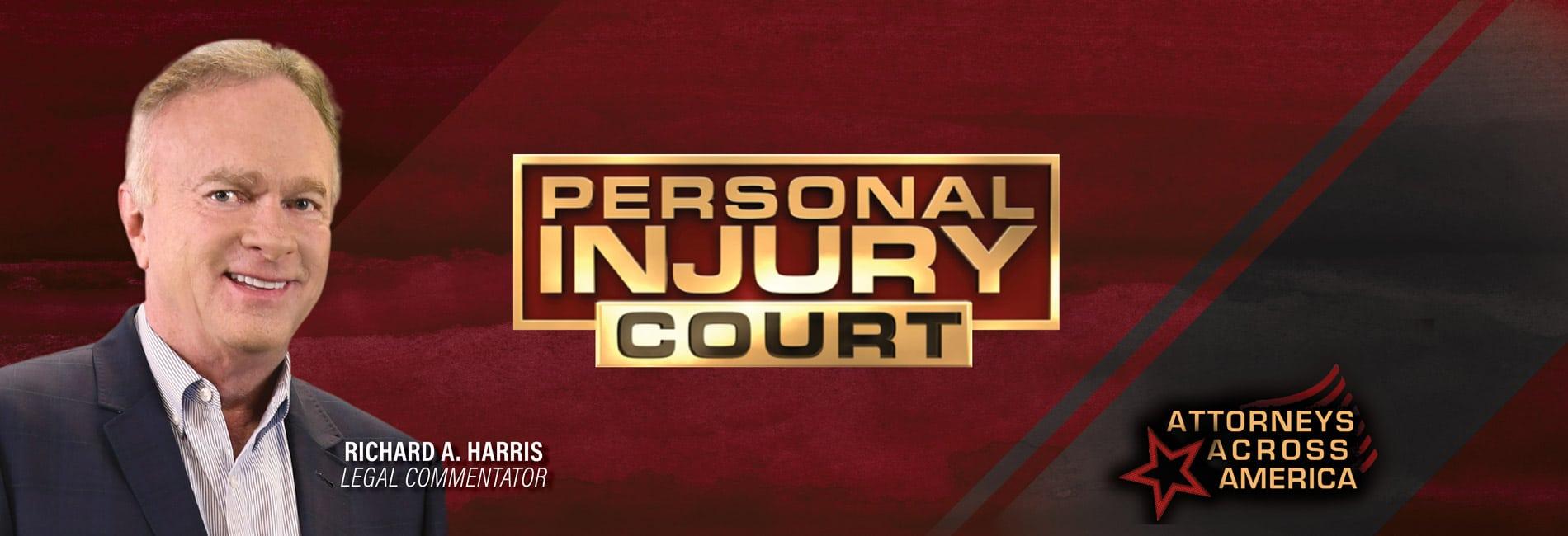 Richard Harris Personal Injury Court
